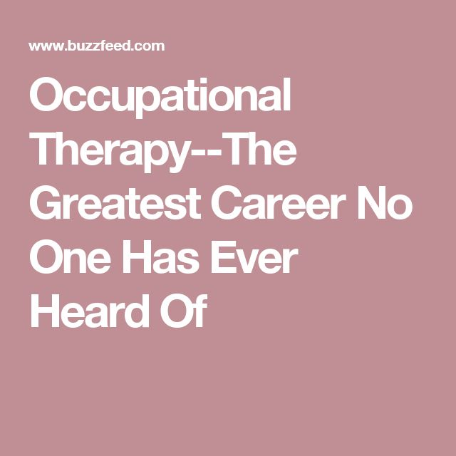 Career infographic : Occupational Therapy–The Greatest Career No One Has Ever Heard Of…