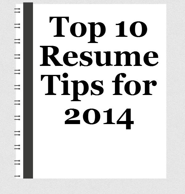 resume resume tip tuesday top 10 resume tips for 2014
