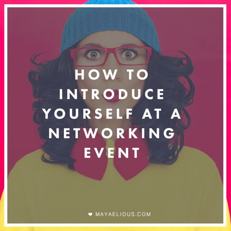 resume   how to introduce yourself at a networking event
