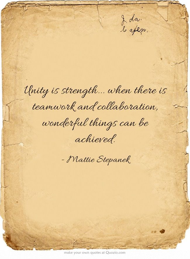 Teamwork quote : This could not be more true.  This week has shown us just how much we can accomp…