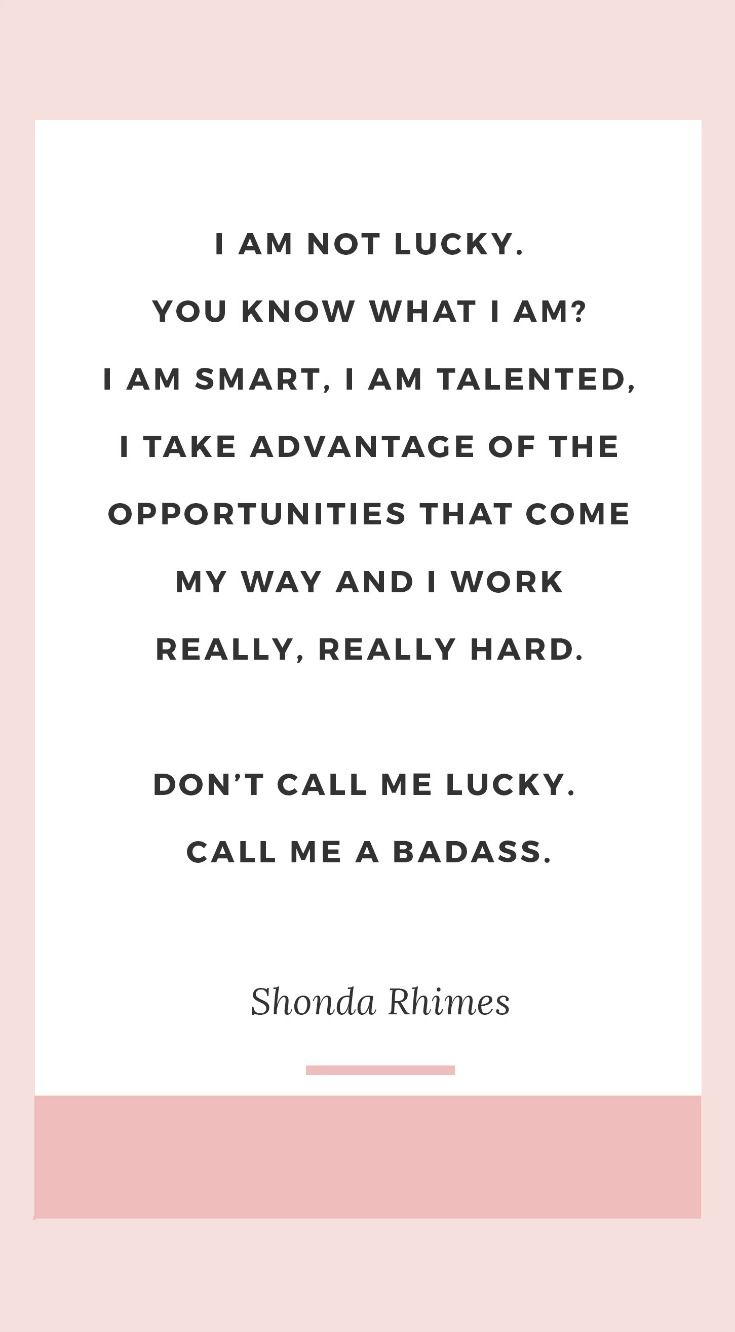 Work Quote The Best Shonda Rhimes Quotes I Am Not