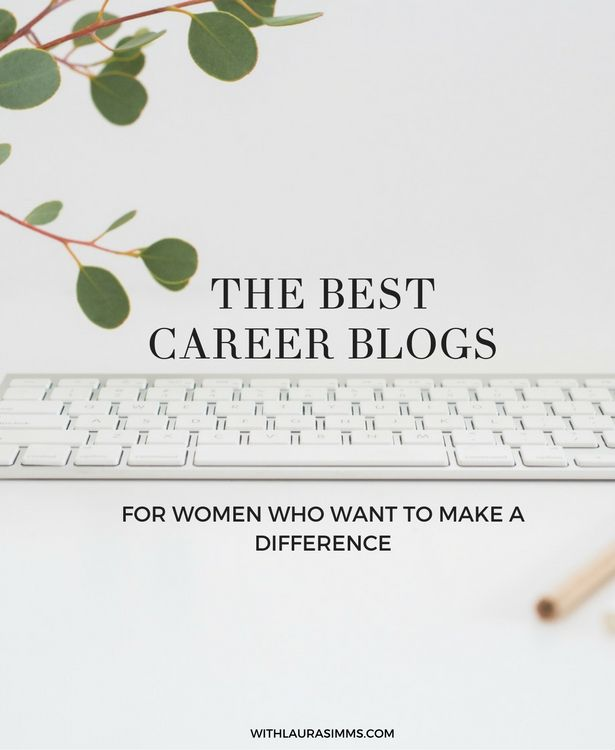 career infographic   the best career blogs for women who want to make a difference