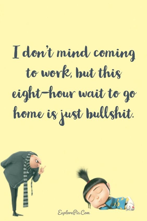Work Quotes : 31 Snappy and Funny Minion Quotes   #funnyminions #minionquotes #minionmemes #…