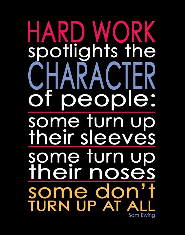 The Classy Cubicle Monday Muse Hard Work Quote By Sam Ewing The